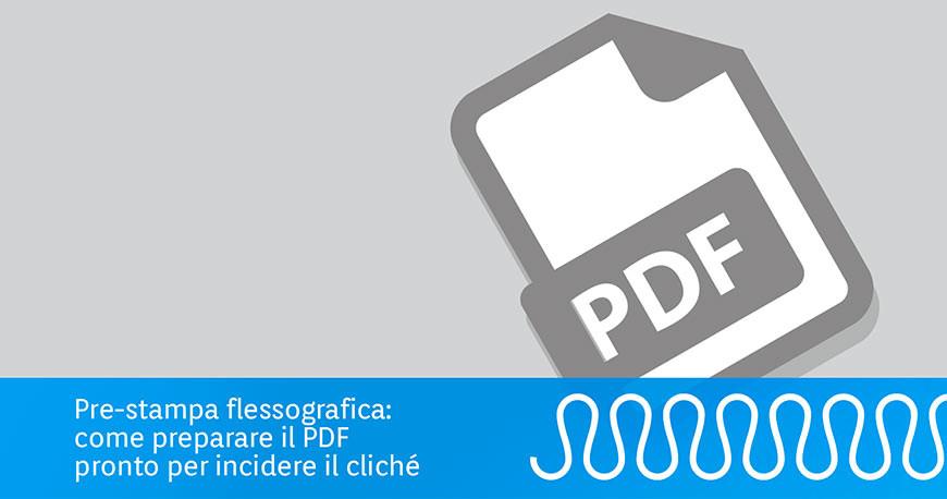 Stampa flexografica: prepara il pdf per il clichè flexo