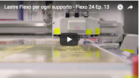 Lastre Flexo per ogni supporto - Flexo 24, episodio 13.