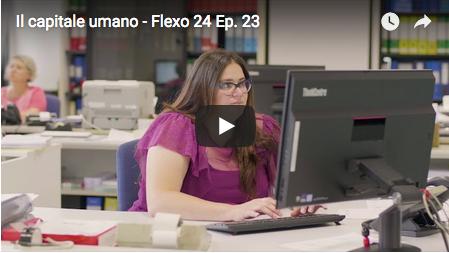 Il capitale umano - Flexo 24, episodio 23.